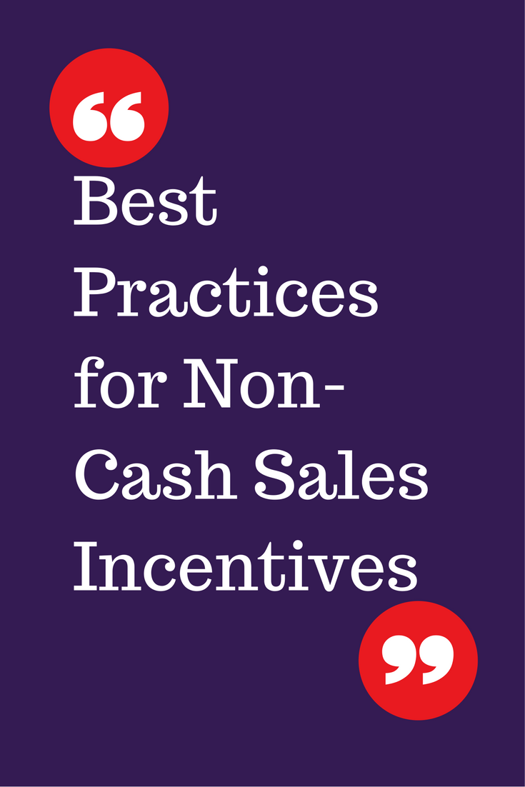 Best practices for non-cash sales incentives you should know about
