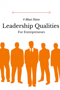 Find out the leadership qualities for entrepreneurs.
