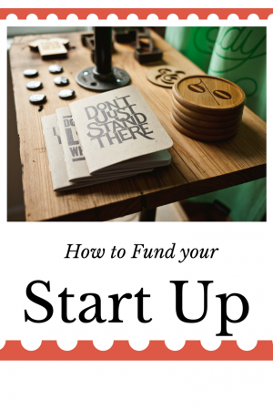 Learn how to fund your start up
