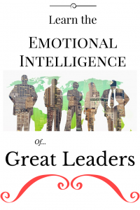 Learn the emotional intelligence of great leaders