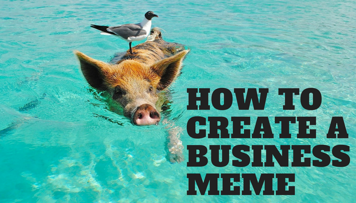 how to create a business meme