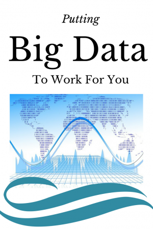 How to put big data to work for you