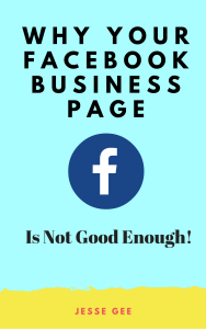 why your Facebook business is not good enough